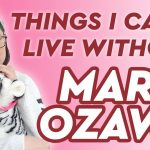 Maria Ozawa | The Things I Can't Live Without